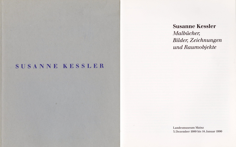 Susanne Kessler. Malbücher, Bilder, Zeichnungen und Raumobjekte