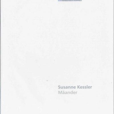 Susanne Kessler: Mäander