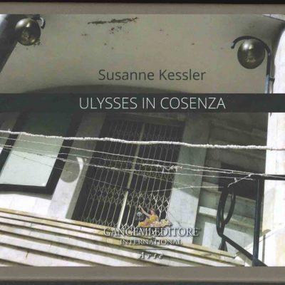 Susanne Kessler: Ulysses in Cosenza